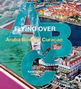 Flying over Aruba Bonaire Curacao